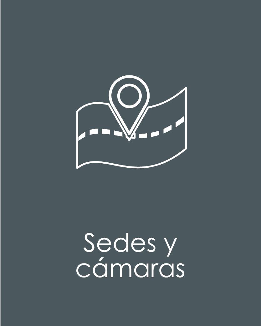 SEDES Y CAMARAS